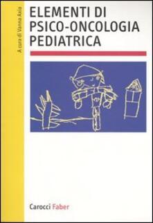 Lpgcsostenible.es Elementi di psico-oncologia pediatrica Image