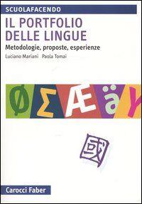 Il portfolio delle lingue. Metodologie, proposte, esperienze