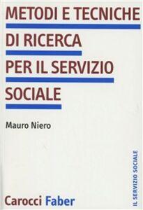Metodi e tecniche di ricerca per il servizio sociale