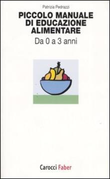Camfeed.it Piccolo manuale di educazione alimentare. Da 0 a 3 anni Image