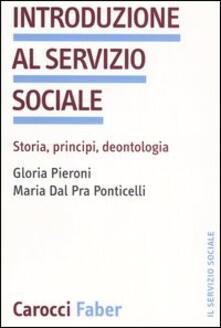 Listadelpopolo.it Introduzione al servizio sociale. Storia, principi, deontologia Image