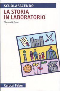La storia in laboratorio