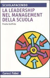 La leadership nel management della scuola