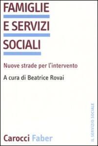 Famiglie e servizi sociali. Nuove strade per l'intervento