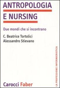Antropologia e nursing. Due mondi che si incontrano