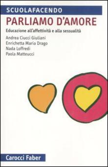Radiospeed.it Parliamo d'amore. Educazione all'affettività e alla sessualità Image
