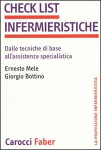 Check list infermieristiche. Dalle tecniche di base all'assistenza specialistica
