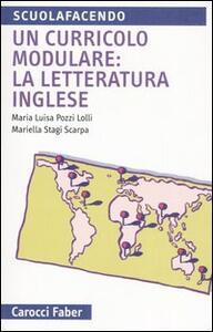 Un curricolo modulare: la letteratura inglese. Vivere le lingue