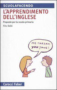 L' apprendimento dell'inglese. Proposte per la Scuola primaria