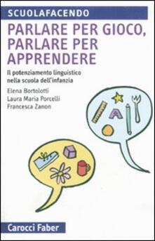 Antondemarirreguera.es Parlare per gioco, parlare per apprendere. Il potenziamento linguistico nella scuola dell'infanzia Image