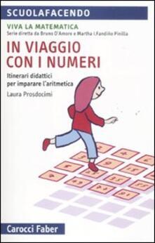 Osteriamondodoroverona.it In viaggio con i numeri. Itinerari didattici per imparare l'aritmetica Image