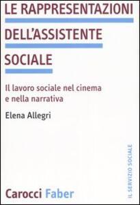 Le rappresentazioni dell'assistente sociale. Il lavoro sociale nel cinema e nella narrativa