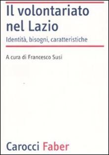Daddyswing.es Il volontariato nel Lazio. Identità, bisogni, caratteristiche Image