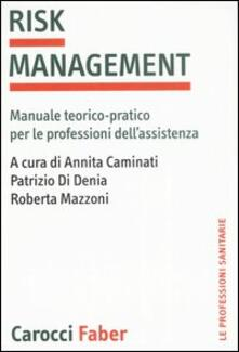Lpgcsostenible.es Risk management. Manuale teorico-pratico per le professioni dell'assistenza Image
