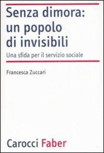 Senza dimora: un popolo di invisibili. Una sfida per il servizio sociale