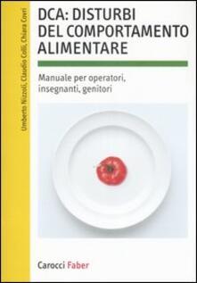 Premioquesti.it DCA: disturbi del comportamento alimentare. Manuale per operatori, insegnanti, genitori Image
