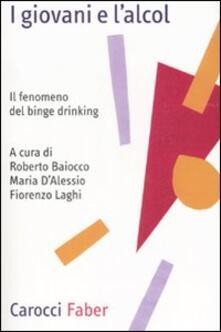 I giovani e lalcol. Il fenomeno del binge drinking.pdf