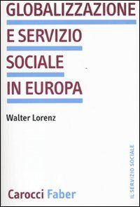Globalizzazione e servizio sociale in Europa