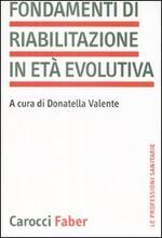 Fondamenti di riabilitazione in età evolutiva