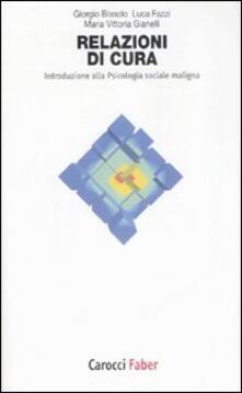 Relazioni di cura. Introduzione alla psicologia sociale maligna.pdf
