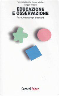 Educazione e osservazione. Teorie, metodologie e tecniche