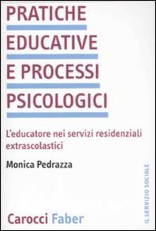 Nicocaradonna.it Pratiche educative e processi psicologici. L'educatore nei servizi residenziali extrascolastici Image
