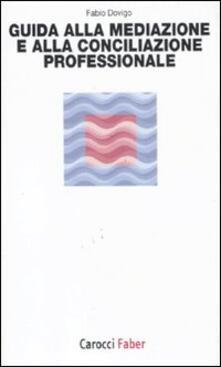 Capturtokyoedition.it Guida alla mediazione e alla conciliazione professionale Image
