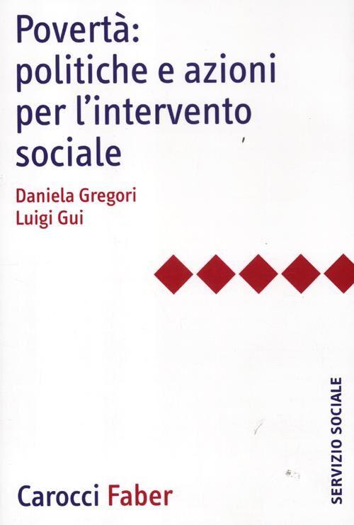 Povertà: politiche e azioni per l'intervento sociale