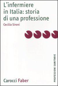 L' infermiere in Italia: storia di una professione