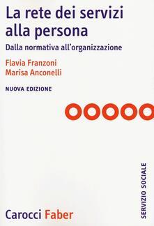 La rete dei servizi alla persona. Dalla normativa allorganizzazione.pdf