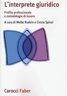 L interprete giuridico. Profilo professionale e metodologie di lavoro.pdf