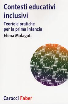 Contesti educativi inclusivi. Teorie e pratica per la prima infanzia.pdf