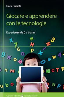 Fondazionesergioperlamusica.it Giocare e apprendere con le tecnologie. Esperienze da 0 a 6 anni Image