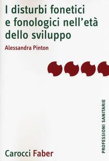 Capturtokyoedition.it I disturbi fonetici e fonologici nell'età dello sviluppo Image