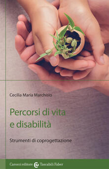 Percorsi di vita e disabilità. Strumenti di coprogettazione.pdf