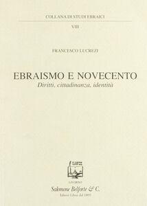 Ebraismo e Novecento. Diritti, cittadinanza, identità