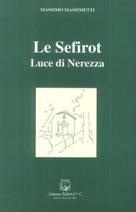 Le sefirot. Luce di nerezza