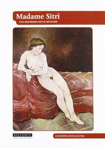 Madame Sitrì. Una maitresse con le mutande