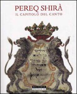 Pereq Shirà. Il capitolo del canto