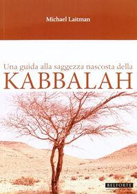 Una guida alla saggezza nascosta della Kabbalah