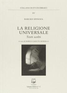 La religione universale. Testi scelti