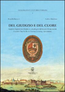 Del giudizio e del cuore. Gaspero Disperati da Altopascio console generale toscano di sua maestà il re delle Due Sicilie in Livorno