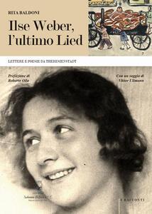 Ilse Weber, l'ultimo Lied. Lettere e poesie da Theresienstadt