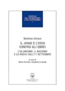 Daddyswing.es Il jihad e l'odio contro gli ebrei. L'islamismo, il nazismo e le radici dell'11 settembre Image