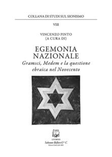 Daddyswing.es Egemonia nazionale. Gramsci, Medem e la questione ebraica nel Novecento Image