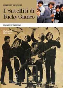 I satelliti di Ricky Gianco. I ragazzi di via Bengasi.pdf