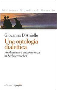 Una ontologia dialettica. Fondamento e autocoscienza in Schleiermacher