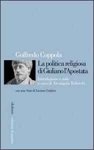 La politica religiosa di Giuliano l'Apostata