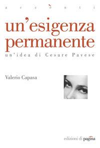 Un' esigenza permanente. Un'idea di Cesare Pavese