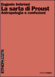 La sarta di Proust. Antropologia e confezioni